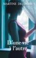Couverture D'une vie à l'autre Editions France Loisirs 2018