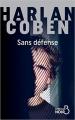 Couverture Myron Bolitar, tome 11 : Sans défense Editions Belfond (Noir) 2018