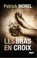 Couverture Les bras en croix Editions L'Atelier Mosésu 2017