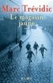 Couverture Le magasin jaune Editions JC Lattès 2018