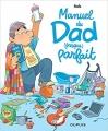 Couverture Manuel du dad (presque) parfait Editions Dupuis 2018