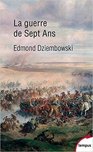 Couverture La guerre de sept ans : 1756-1763 / La guerre de sept ans