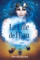 Couverture La Fille de l'Eau, tome 1 Editions Autoédité 2018