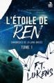 Couverture Les chroniques de la lune brisée, tome 1 : L'étoile de Ren Editions MxM Bookmark (Teen Spirit) 2018