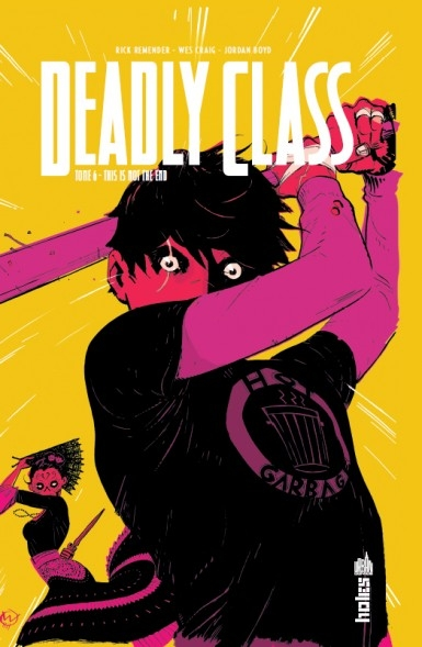Couverture Deadly Class, tome 6 : This is not the end