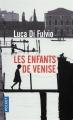 Couverture Les enfants de Venise Editions Pocket 2018