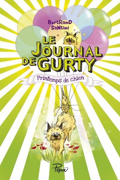 Couverture Le journal de Gurty, tome 4 : Printemps de chien