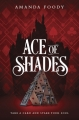 Couverture The Shadow Game, book 1: Ace of Shades Editions HarperTeen 2018