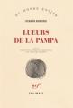 Couverture Lueurs de la pampa Editions Gallimard  (Du monde entier) 2017