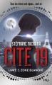 Couverture Cité 19, tome 2 : Zone blanche Editions Pocket (Jeunesse) 2018