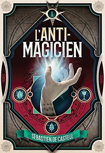 Couverture L'anti-magicien