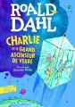 Couverture Charlie et le grand ascenseur de verre Editions Folio  (Junior) 2017