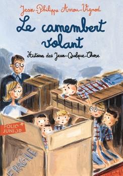 Couverture Histoires des Jean-Quelque-Chose, tome 2 : Le camembert volant