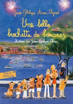 Couverture Histoires des Jean-Quelque-Chose, tome 6 : Une belle brochette de bananes