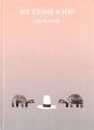 Couverture On a trouvé un chapeau Editions Candlewick Press 2016
