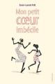 Couverture Mon petit coeur imbécile Editions L'école des loisirs 2018