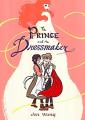 Couverture Le prince et la couturière Editions First Second 2017