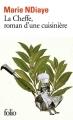 Couverture La cheffe, roman d'une cuisinière Editions Folio  2018