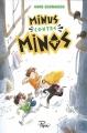 Couverture Minus contre Minos Editions Sarbacane (Pépix) 2018