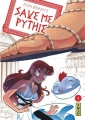 Couverture Save me Pythie, tome 4 Editions Kana 2016