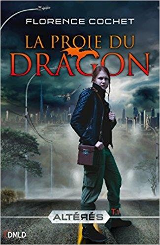 Couverture Altérés, tome 1 : La proie du dragon