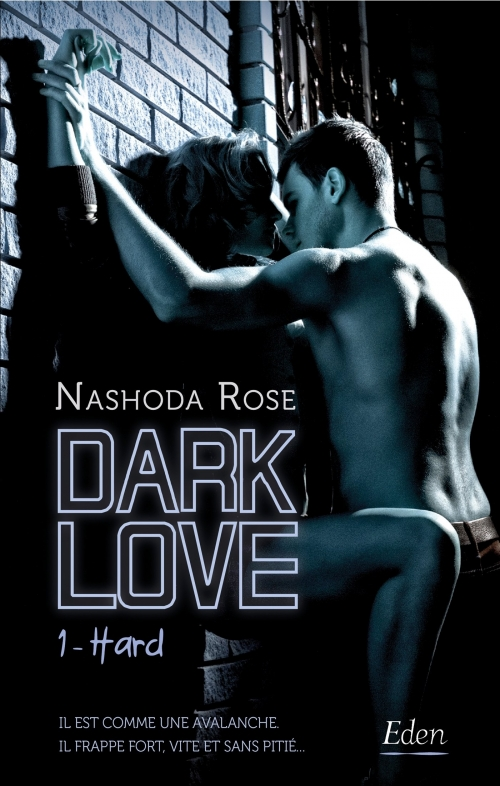 Couverture Dark love, tome 1 : Hard