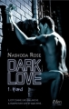 Couverture Dark love, tome 1 : Hard Editions City (Eden) 2018