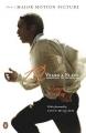 Couverture 12 ans dans l'esclavage / 12 years a slave / Esclave pendant 12 ans Editions Penguin books 2013