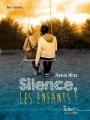 Couverture Silence, les enfants ! Editions Butterfly 2018