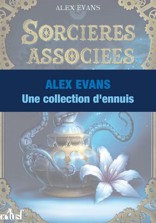 Couverture Sorcières associées, hors-série : Une collections d'ennuis
