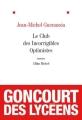Couverture Le Club des incorrigibles optimistes Editions Albin Michel 2009