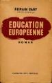 Couverture Education européenne Editions Calmann-Lévy 1945