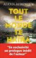Couverture Tout le monde te haïra Editions France Loisirs (Thriller) 2016