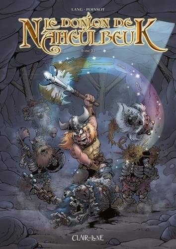 Couverture Le donjon de Naheulbeuk (BD) - Premier Cycle, tome 22 : Sixième saison, partie 4