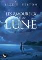 Couverture Les amoureux de la lune Editions du Chat Noir (Cheshire) 2018