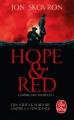Couverture L'empire des tempêtes, tome 1 : Hope & Red Editions Le Livre de Poche 2018