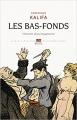 Couverture Les bas-fonds Editions Seuil (L'univers historique) 2013
