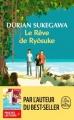 Couverture Le rêve de Ryôsuke Editions Le Livre de Poche 2018