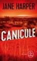 Couverture Canicule Editions Le Livre de Poche (Thriller) 2018