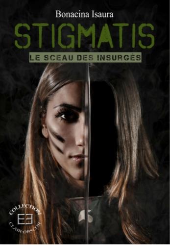 Couverture Stigmatis : Le sceau des insurgés