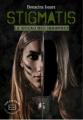 Couverture Stigmatis : Le sceau des insurgés Editions Evidence (Clair-obscur) 2017