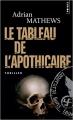 Couverture Le tableau de l'apothicaire Editions Points (Thriller) 2007