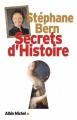 Couverture Secrets d'histoire, tome 1 Editions Albin Michel 2010
