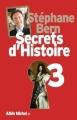 Couverture Secrets d'histoire, tome 3 Editions Albin Michel 2012