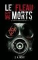 Couverture Le Virus Morningstar, tome 1 : Le Fléau des Morts Editions Eclipse (Horreur) 2010