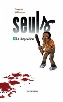 Couverture Seuls, tome 01 : La disparition