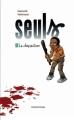 Couverture Seuls, tome 01 : La disparition Editions Dupuis 2005