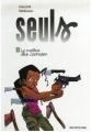 Couverture Seuls, tome 02 : Le maître des couteaux Editions Dupuis 2007