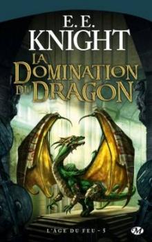Couverture L'âge du feu, tome 5 : La domination du dragon