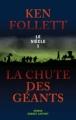 Couverture Le Siècle, tome 1 : La Chute des géants Editions Robert Laffont 2010